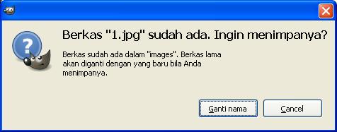 Berkas Sudah Ada Ganti Nama , REPLACE